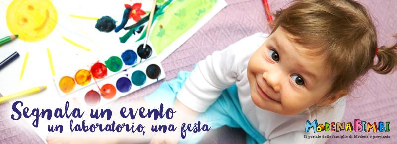 Segnala un evento per le famiglie a Modena e Provincia
