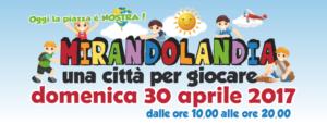 MIRANDOLANDIA una città per giocare @ Piazza Costituente Mirandola (MO)   Mirandola   Emilia-Romagna   Italia