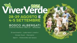 ViverVerde 2021: le famiglie fanno festa a Bosco Albergati! @ Bosco Albergati